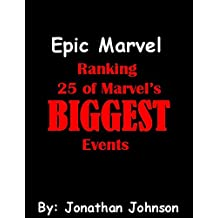 Epic Marvel: Ranking 25 of Marvel's Biggest Events