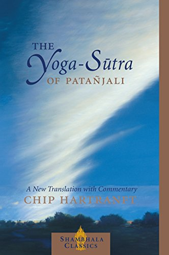 The Yoga-Sutra of Patanjali: A New Translation with Commentary (Shambhala Classics)