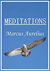 The Meditations (Translated, Annotated)