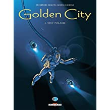 Golden City T03 : Nuit polaire (French Edition)