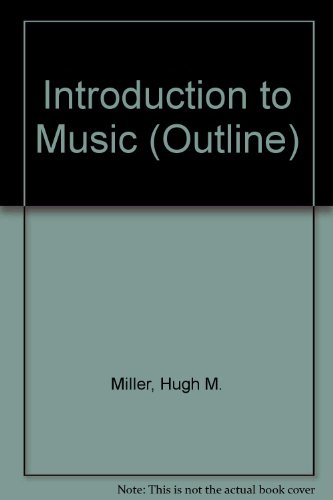 Introduction to Music (HARPERCOLLINS COLLEGE OUTLINE SERIES)