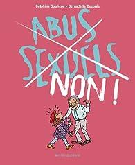 Abus sexuels, non ! Numéro 4 par Delphine Saulière