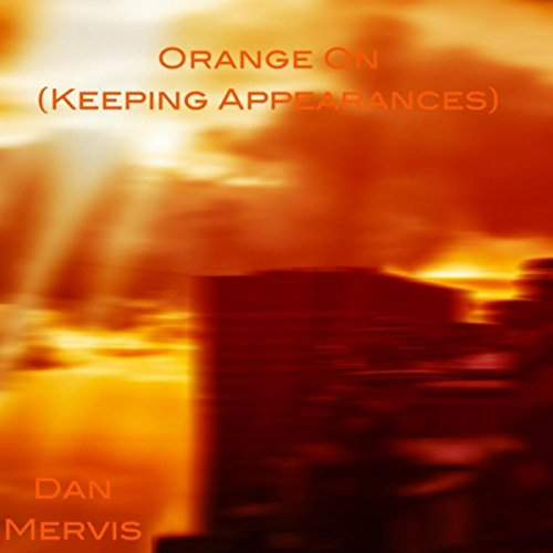 Orange On (Keeping Appearances) - Orange Caboose