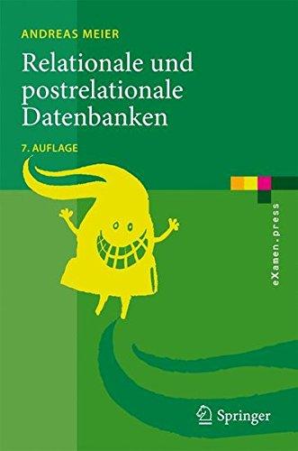 Relationale und postrelationale Datenbanken (eXamen.press) (German Edition)