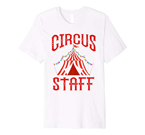 Vintage Circus Themed Birthday Party T Shirt - Circus Staff Premium T-Shirt]()