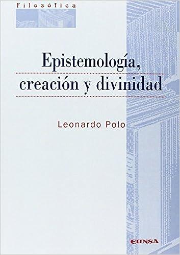 Epistemología, creación y divinidad Colección filosófica: Amazon ...