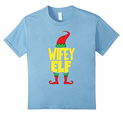 Kids Christmas Elf Shirt For Wifey - Cute Couple Wife T-Shirt 12 Baby Blue (Partner Costume Ideas For Friends)