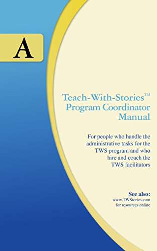 - Teach-With-Stories Program Coordinator Manual: Manual A - English only