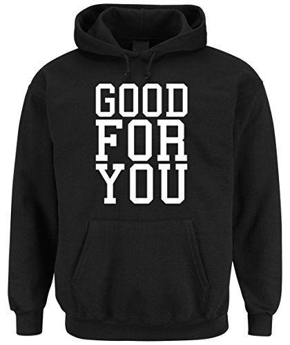 Good For You Hooded Sweater Black Certified Freak