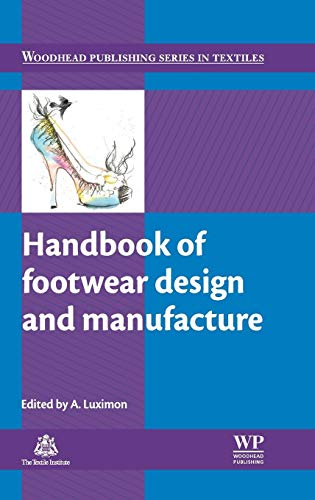 Handbook of Footwear Design and Manufacture (Woodhead Publishing Series in Textiles)