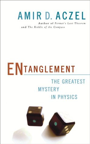 Read Online Entanglement : The Greatest Mystery in Physics pdf