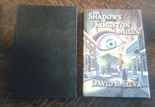 The Shadows of Kingston Mills ( SIGNED Limited Edition ) N of 26 Copies SIGNED Lettered Edition