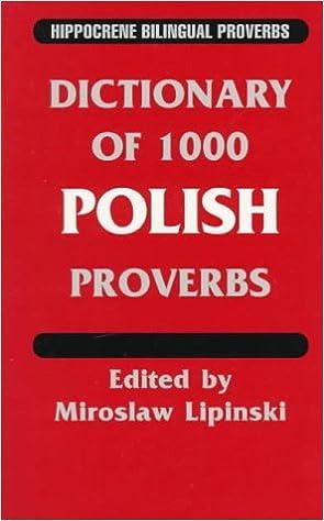 Dictionary Of 1000 Polish Proverbs Hippocrene Bilingual