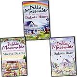 Debbie Macomber The Dakotas Series 3 Books Collection Set, (Born, Home & Alwa...