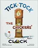 Tick Tock the Chickens' Clock, Eloise Rives Renegar, 1880849356