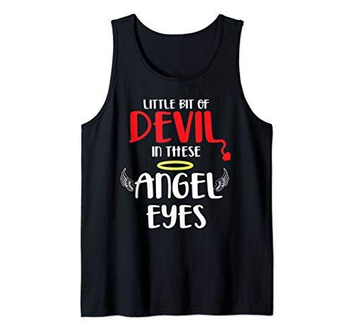 Little bit of devil in these angel eyes Tank Top