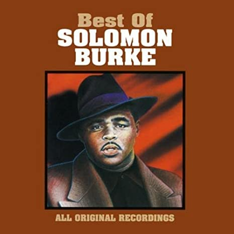 Best Of Solomon Burke, The