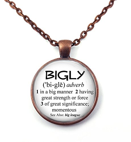 Bigly Dictionary Definition Funny Pro Trump Necklace or Key Chain in Antique Copper Finish (Necklace)