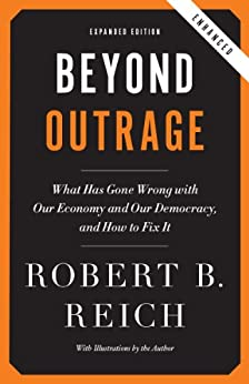 Beyond Outrage (Expanded, Enhanced Edition) by [Robert B. Reich]