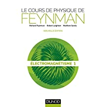 Le Cours de Physique de Feynman:électromagnétisme 1 2eéd.(n.p.18)