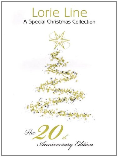 Lorie Line - The 20th Anniversary Edition: A Special Christmas Collection PDF