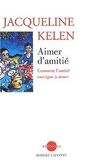 Aimer d'amitié par Kelen