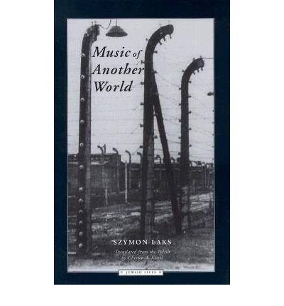 Music of Another World (Jewish Lives (Paperback)) [ Music of Another World (Jewish Lives (Paperback)) by Laks, Szymon ( Author ) Paperback Mar- 2000 ] Paperback Mar- 01- 2000