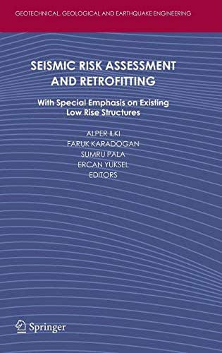 Seismic Risk Assessment and Retrofitting: With Special Emphasis on Existing Low Rise Structures (Geotechnical, Geological and Earthquake Engineering)
