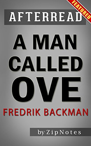 Afterread A Man Called Ove by Fredrik Backman | Summary Now (English Edition)