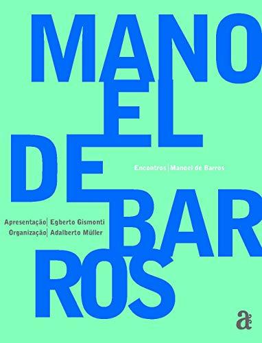 Encontros Manoel de Barros