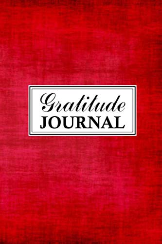 Gratitude Journal: Gratitude Journal - Change Your Mindset and You Change Your Life - Focus On Gratitude and Capture These Thoughts 100-Page, 6 x 9 Appreciation Notebook - Red Patterned Background