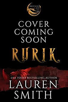 Rurik: A Royal Dragon Romance (Brothers of Ash and Fire Book 3) by [Smith, Lauren]