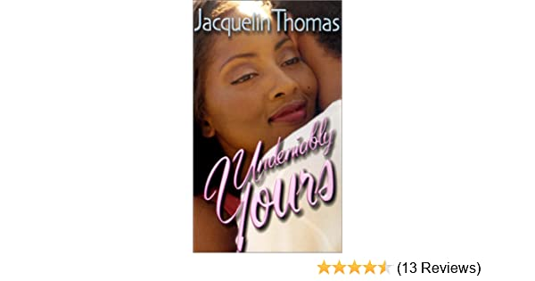 Undeniably Yours Arabesque Jacquelin Thomas 9781583141311 Amazon Books