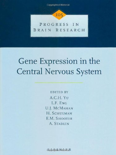 Gene Expression in the Central Nervous System (Progress in Brain Research)