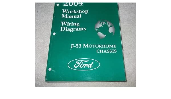 2004 Ford F-53 F53 Motorhome Chis Service Repair Shop ... F Wiring Diagram on