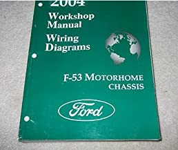 2004 ford f 53 f53 motorhome chassis service repair shop manual w rh amazon com 1997 Ford Motorhome Chassis Schematic 1997 Ford Motorhome Chassis Schematic
