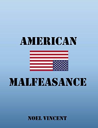 American Malfeasance by [Vincent, Noel]