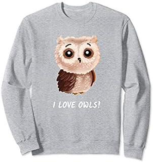 I love Owls  cute owl bird girlfriend Women Gift Sweatshirt T-shirt | Size S - 5XL