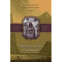 Bound for Canaan (Standing on the Promises, Book 2)