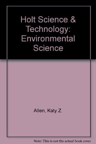 Holt Science & Technology: Environmental Science, Short Course E, Teachers Edition