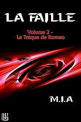 La Faille - Volume 2 : La traque de Romeo