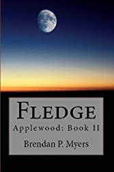 Fledge - A Vampire Novel (Applewood Book 2)