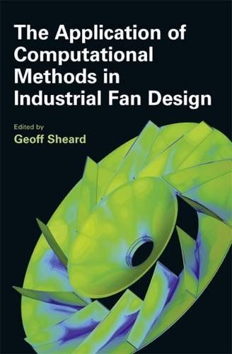 The Application of Computational Methods in Industrial Fan Design