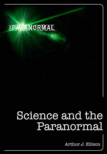 Science and the Paranormal -