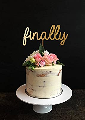 Finally Cake Topper-Wedding/Bridal Shower/Engagement Party Decorations-Gold