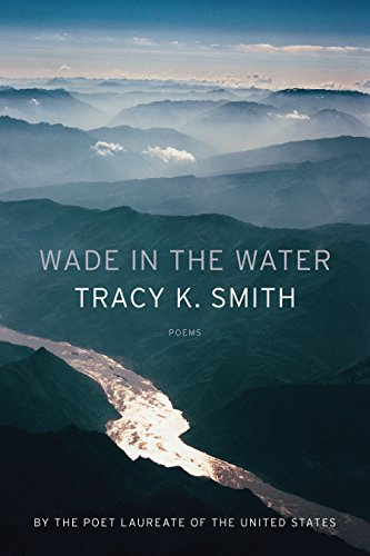 [Free] Wade in the Water: Poems<br />[P.D.F]