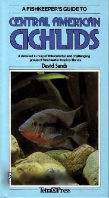 Fishkeepers Guide to Central American Cichlids