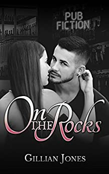 On the Rocks (Pub Fiction Book 2) by [Jones, Gillian]