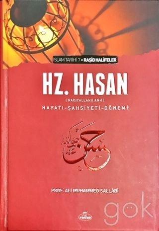 5. Halife Hz. Hasan (ra) Hayati, Sahsiyeti ve Dönemi; Rasid Halifeler Dönemi : 5