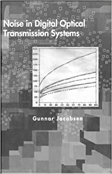 Noise in Digital Optical Transmission Systems (Optoelectronics Library)